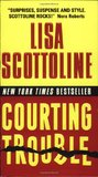 Courting Trouble (Rosato & Associates, #7)