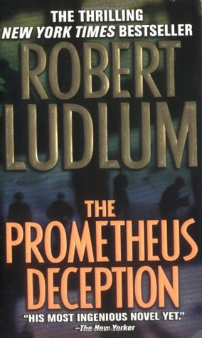 Prometheus Deception by Robert Ludlum