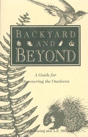 Backyard and Beyond by Edward Duensing