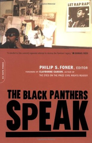 The Black Panthers Speak by Philip S. Foner