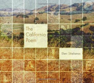 The California Poem by Eleni Sikelianos