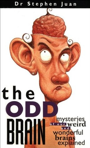 The Odd Brain by Stephen Juan