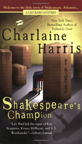 Shakespeare's Champion by Charlaine Harris