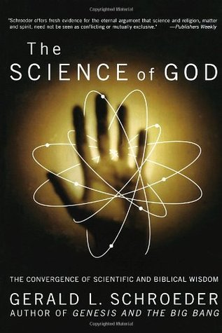 The Science of God by Gerald Schroeder