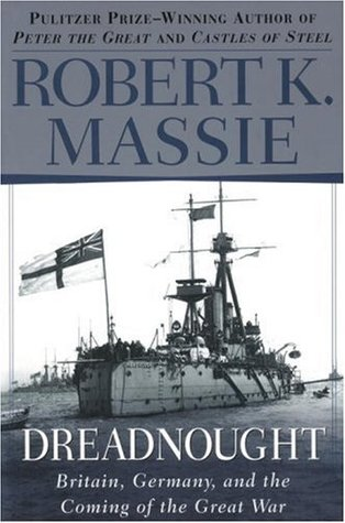 Dreadnought by Robert K. Massie