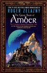 The Great Book of Amber by Roger Zelazny