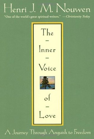 The Inner Voice of Love by Henri J.M. Nouwen