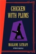 Chicken with Plums by Marjane Satrapi