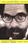 The Cornel West Reader by Cornel West