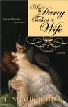 Mr. Darcy Takes a Wife: Pride and Prejudice Continues (Darcy & Elizabeth, #1)