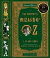 The Annotated Wizard of Oz (Centennial Edition) (Oz, #1)