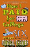 How I Paid for College (Edward Zanni, #1)