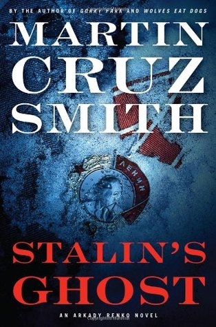 Stalin's Ghost by Martin Cruz Smith