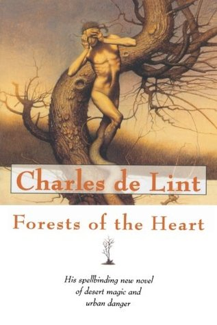 Forests of the Heart (Newford, #10)