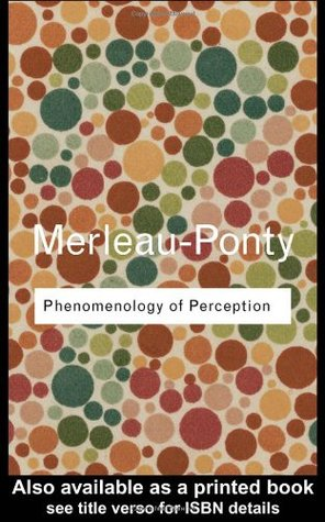 Phenomenology of Perception (Routledge Classics)