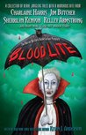 Blood Lite (Blood Lite, #1; Dark-Hunterverse, #14.5; Hellchaser, #1; Otherworld Stories, #8.2; The Dresden Files, #10.1)