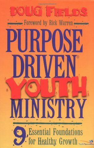 Purpose-Driven® Youth Ministry by Doug Fields