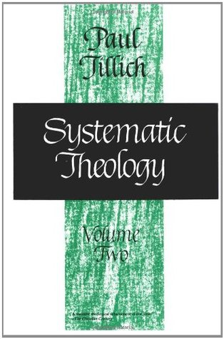 Systematic Theology 2 by Paul Tillich