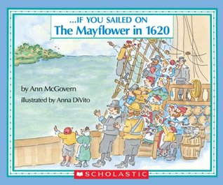 If You Sailed On The Mayflower by Ann McGovern