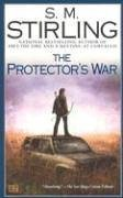 The Protector's War by S.M. Stirling