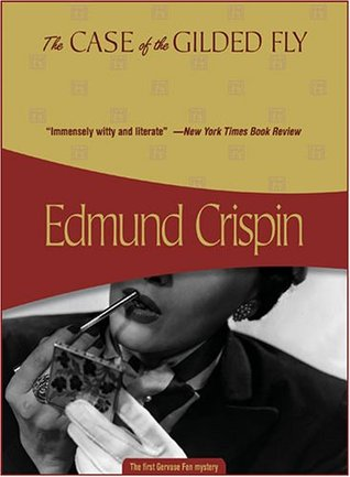 The Case of the Gilded Fly by Edmund Crispin