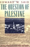 The Question of Palestine by Edward W. Said