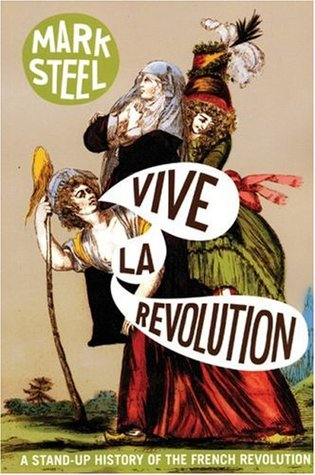 Vive la Revolution by Mark Steel