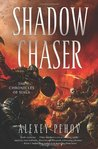 Shadow Chaser (Chronicles of Siala #2)