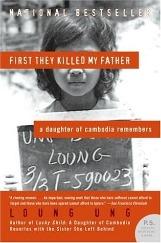 First They Killed My Father by Loung Ung