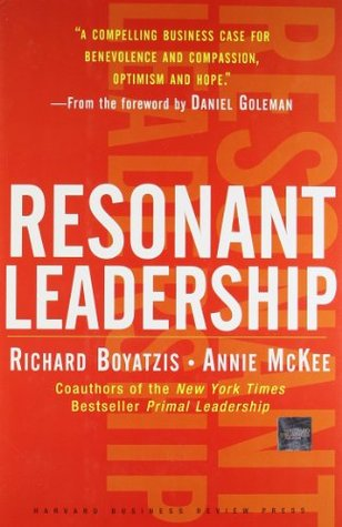 Resonant Leadership by Richard E. Boyatzis