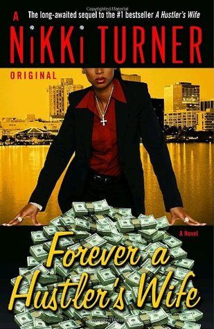Forever a Hustler's Wife by Nikki Turner