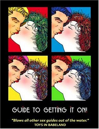 Guide to Getting It On! by Paul Joannides