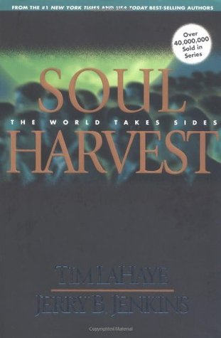 Soul Harvest (Left Behind, #4)