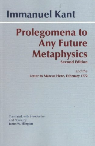 Prolegomena to Any Future Metaphysics by Immanuel Kant