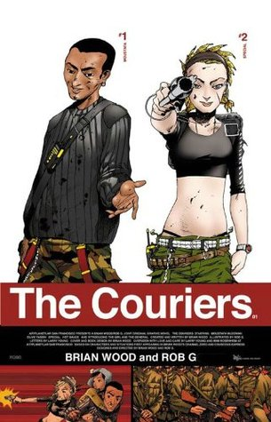 The Couriers, Volume 1 by Brian Wood