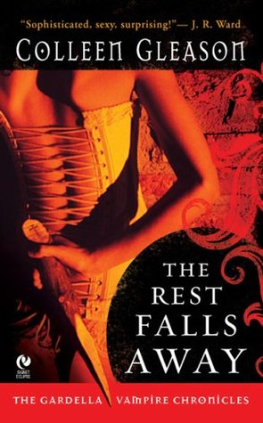 The Rest Falls Away by Colleen Gleason