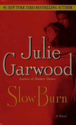 Slow Burn by Julie Garwood