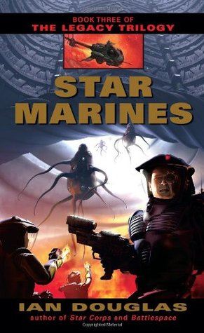 Star Marines by Ian Douglas