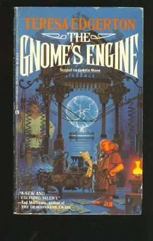 The Gnome's Engine by Teresa Edgerton