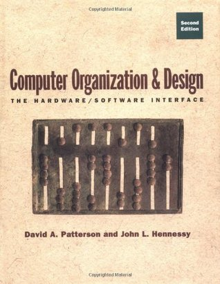 Computer Organization & Design by David A. Patterson