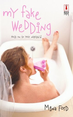 My Fake Wedding by Mina Ford