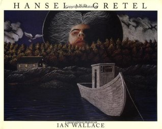 Hansel and Gretel by Ian Wallace