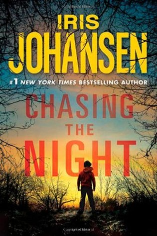 Chasing The Night (Eve Duncan, #11)