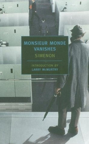 Monsieur Monde Vanishes by Georges Simenon
