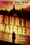 The Fourth Watcher: A Novel of Bangkok (Poke Rafferty Mystery, #2)