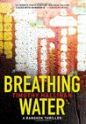 Breathing Water: A Bangkok Thriller (Poke Rafferty Mystery, #3)
