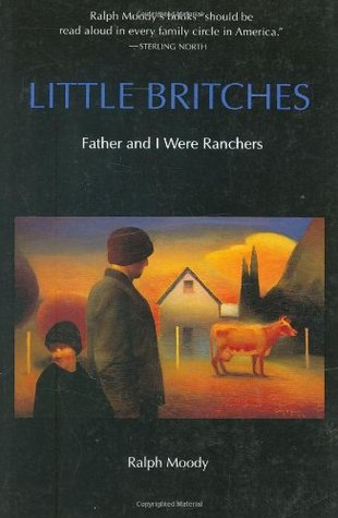 Little Britches: Father and I Were Ranchers (Little Britches, #1)