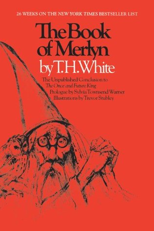 The Book of Merlyn by T.H. White