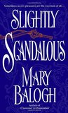 Slightly Scandalous by Mary Balogh