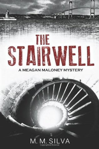 The Stairwell by M.M. Silva
